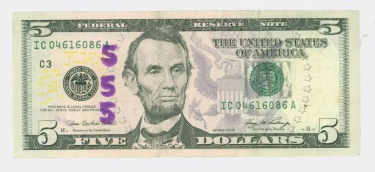 The graven image of the 16th President of USA  Abraham Lincoln $5.00 note displays a peculiar hologram number of George Washington/Lucifer's secret holy mystery number of 555 why? Notice the honorable Hebrew/Christian President Abraham Lincoln eyes are looking eastwards protraying him as a traitor to the 13th principal of the New World Order conspiracy of their faith sublime faith initiative known secretly from the 10th of March 1865 as The Apotheosis of George Washington/Lucifer simply a fulfillment of Matthew 5:18 and Isiah 14;12-14